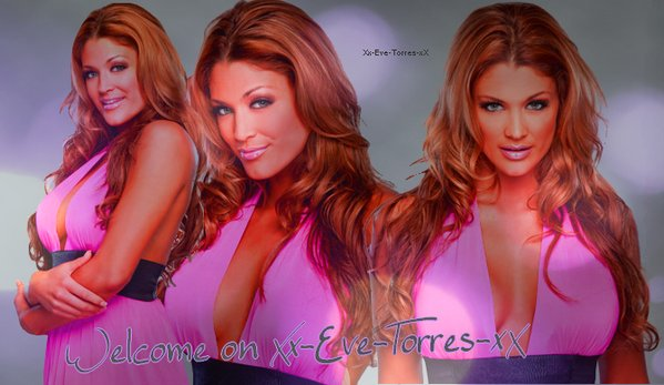 WeLcome on Xx-Eve-Torres-xX