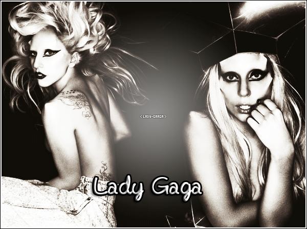 . Bienvenue sur Lady-Gaaga ♦ ta source français sur Lady Gaga .