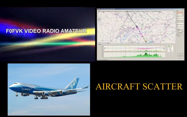 F0FVK NEW QSO TEST AIRCRAFT SCATTER F0EZT 16 ..