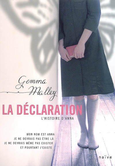 LA DÉCLARATION, de Gemma Malley