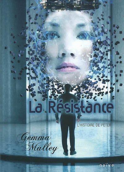LA RÉSISTANCE, de Gemma Malley
