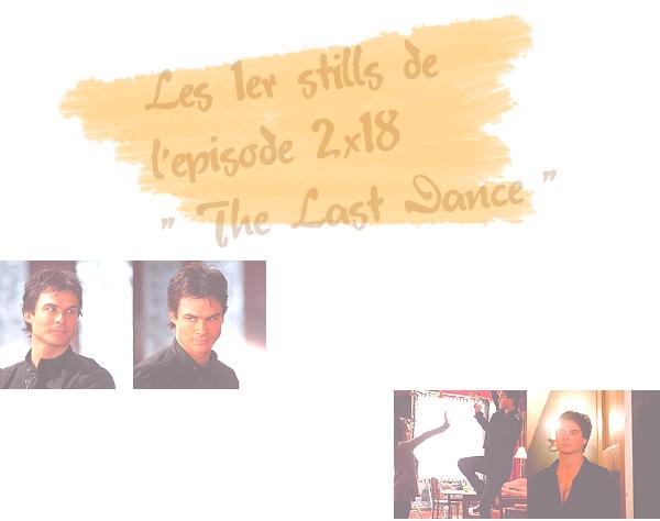 Les nouveaux stills de quelques épisodes de la saison 2 de The Vampire Diaries arrivent sur WWW-IanSomerhalder !___________________/_______________________________________~> Voici ci-dessous quelques stills des épisodes 15X2 : The Dinner Party - 16X2 : The House Guest - 2x18 : The Last Dance et 3 photos stills de l'épisode Know Thy Enemy .