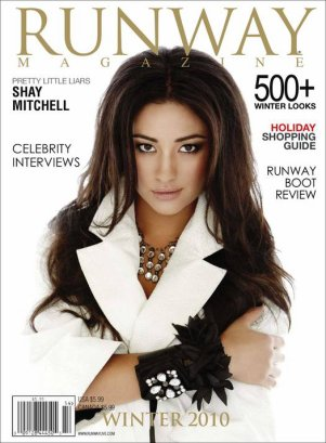 Scan du magazine RunWay.                                                                                                                                                             + Photo Personnel de Shay Mitchell .