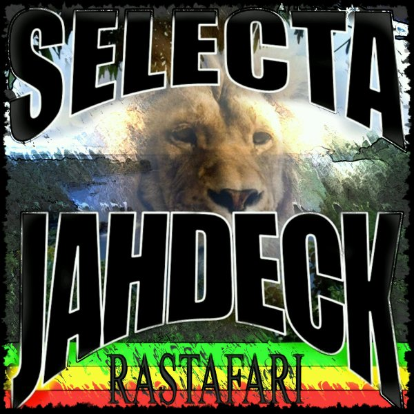 SELECTA JAHDECK aka PEACEFUL TRIBE