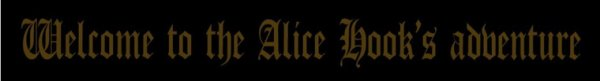Welcome to the Alice Hook's adventure !