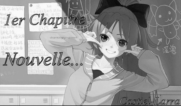 1er Chapitre  ♣