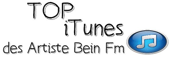 Top iTunes Bein Fm du 17 avril.