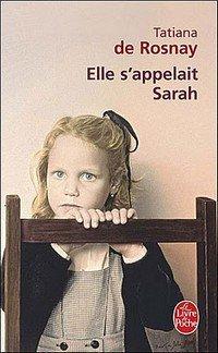 Elle s'appelait Sarah, de Tatiana de Rosnay