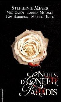 Nuits d'Enfer au Paradis, de Stephenie Meyer & Cie