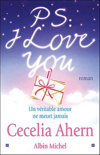 P.S : I Love You, de Cecelia Ahern