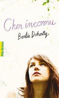 Cher Inconnu, de Berlie Doherty