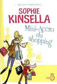 Mini-Accro du Shopping, de Sophie Kinsella