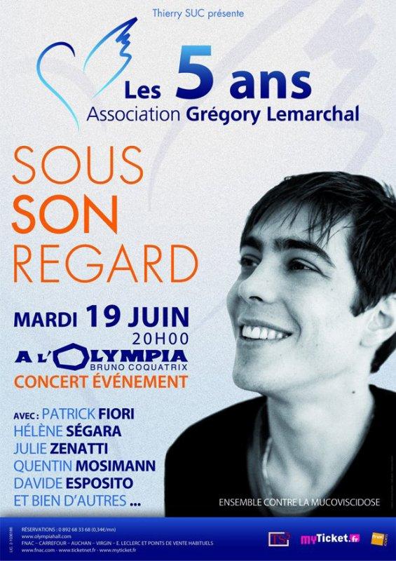 """Spectacle """" Sous ton Regard """" , 5 ans déjà. Mardi 19 juin 2012 à L'Olympia, Paris. Organisée par l'Association Grégory Lemarchal."""