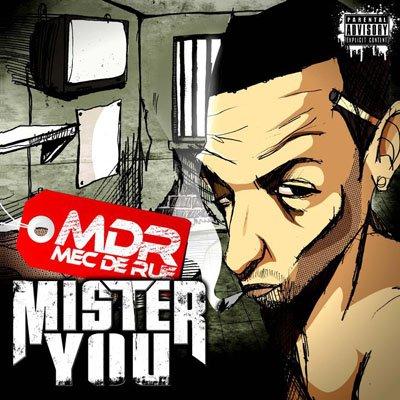 Mister You - M.D.R (Mec de Rue) dans les Bacs le 25 Octobre
