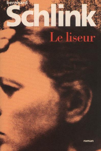 Le Liseur, Berhnard Schlink :