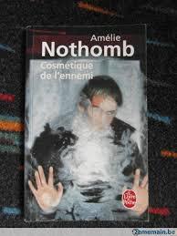 Cosmétique de l'ennemi, Amélie Nothomb :