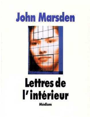 Lettres de l'intérieur, John Marsden :