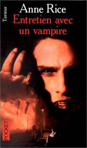 Entretien avec un vampire, Anne Rice :