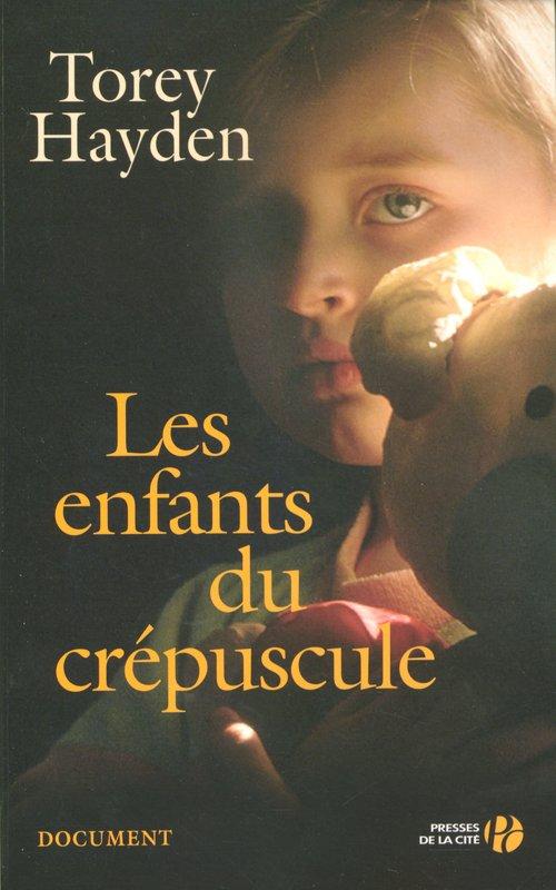 Les enfants du crépuscule, Torey Hayden :