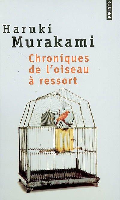 Chroniques de l'oiseau à ressort, Haruki Murakami :