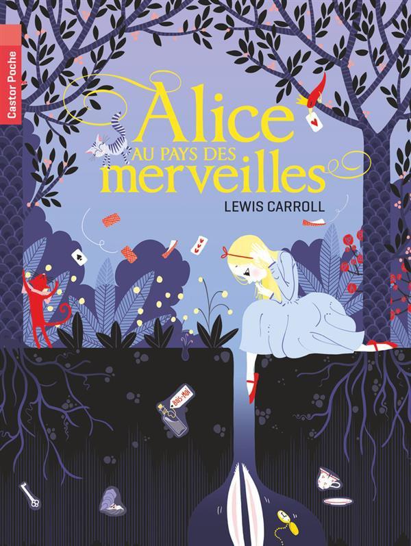 Alice au Pays des Merveilles/ Alice in Wonderland, Lewis Carroll :