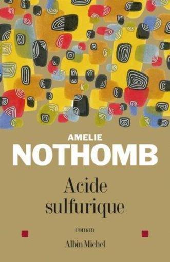 Acide sulfurique, Amélie Nothomb :