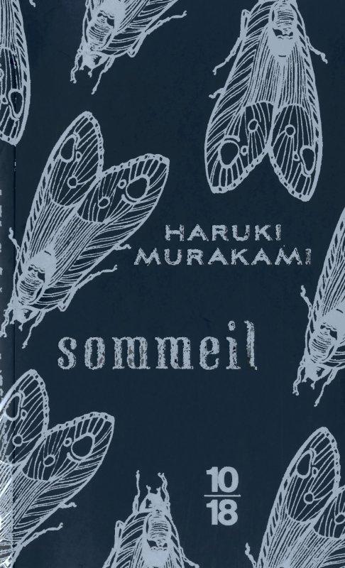 Sommeil, Haruki Murakami :