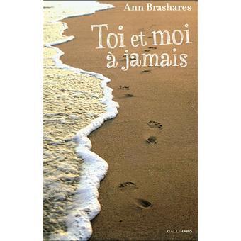 Toi et moi à jamais, Ann Brashares :