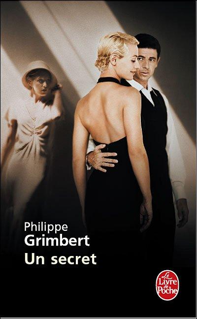 Un Secret, Philippe Grimbert [Roman autobiographique] :