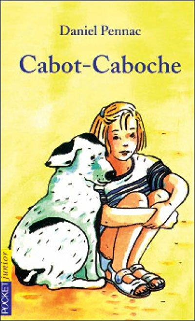 Cabot-Caboche, Daniel Pennac :