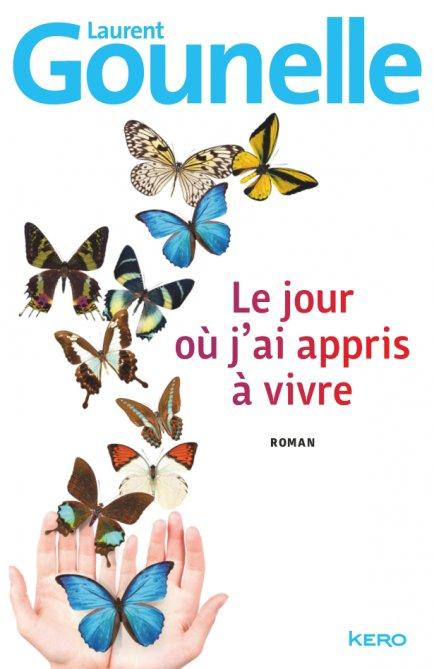 Le jour où j'ai appris à vivre, Laurent Gounelle :