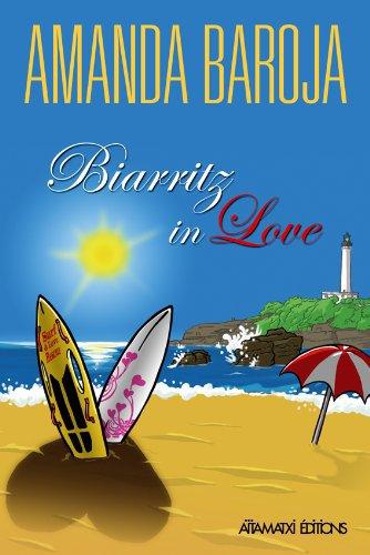 Biarritz in love, Amanda Baroja :
