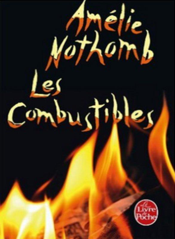 Les Combustibles, Amélie Nothomb :