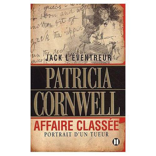 Jack l'éventreur, affaire classée, Patricia Cornwell :