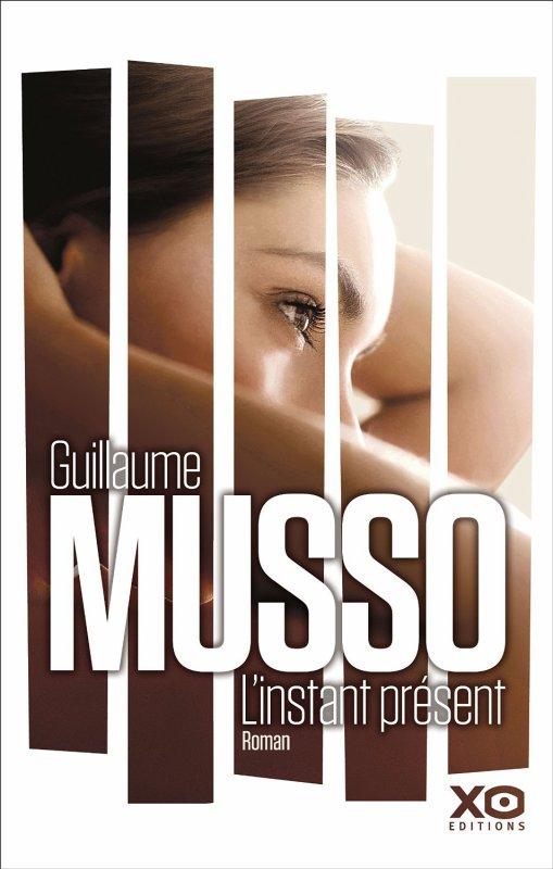 L'instant présent, Guillaume Musso :