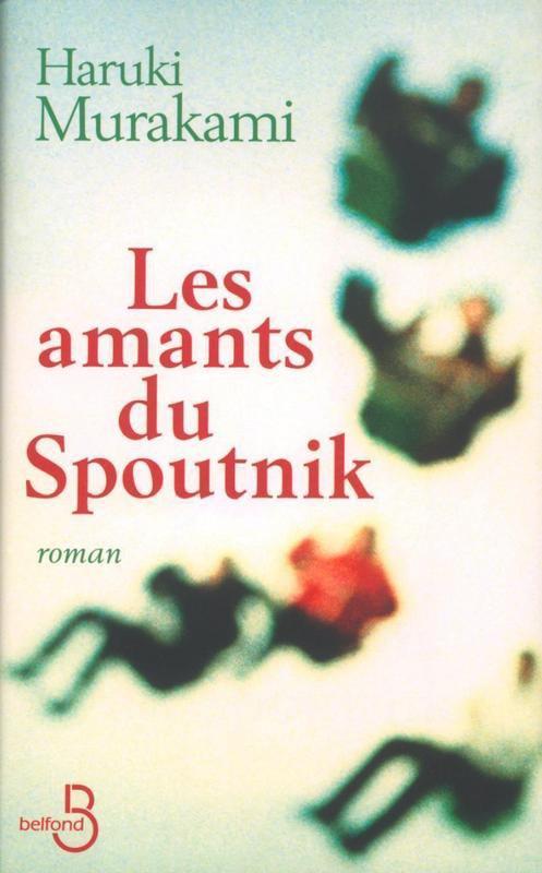 Les amants du Spoutnik, Haruki Murakami :