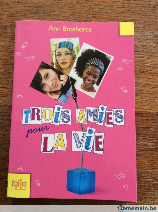 Trois amies pour la vie, Ann Brashares :