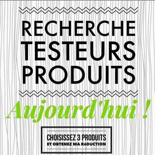 Recherche testeurs de produits !