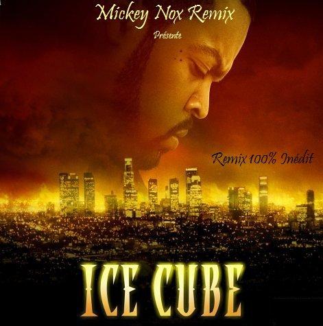 ICE CUBE remix 100% inédit - écoute et dit moi ske ten pense l'ami(e)