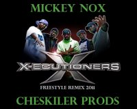 Mickey Nox & Cheskiler Prods / X-Ecutioners - Freestyle Remix 2011 (2011)