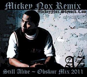 Mickey Nox Presente Mixtape's Underground Vol°01 / Az - Still Alive / Obskur Mix 2011 (2011)