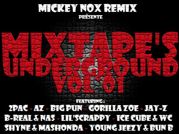 Mixtape's Underground Vol°01 ( 100% inédit la famille com dab !! )