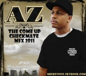 Mickey Nox Presente Halloween Mixtape's / Az - The Come Up / Checkmate Mix (2011)