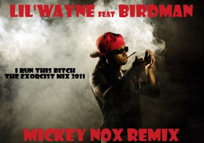 Mickey Nox Presente Halloween Mixtape's / Lil Wayne Feat Birdman - I Run This Bitch / The Exorcist Mix (2011)
