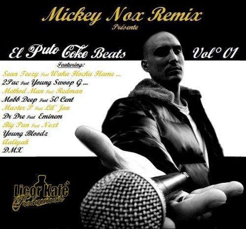 Mickey Nox Présente El Puto Coke (Remix 100% Inédit)