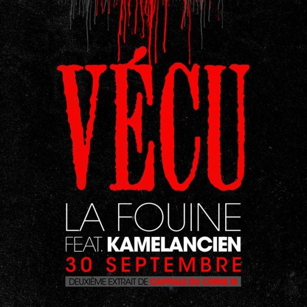 LA FOUINE FT. KAMELANC - VECU | LE CLIP EN LIGNE LE 30 SEPTEMBRE!