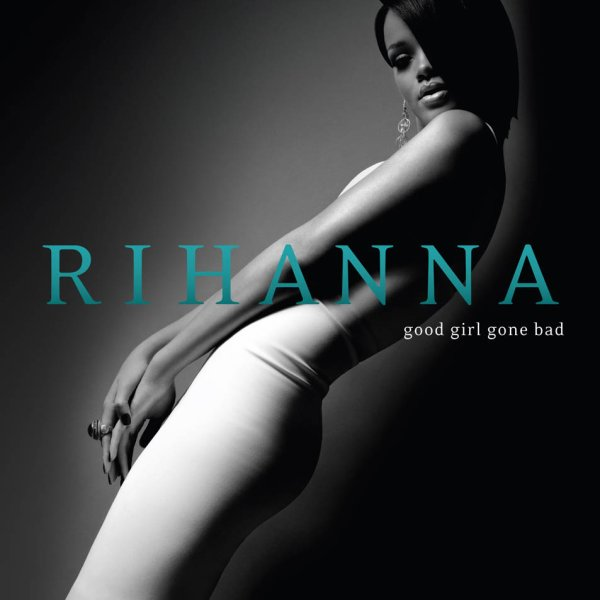 Good Girl Gone Bad (2007)