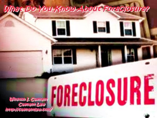 What Do You Know About Foreclosure?