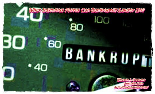What Ingenious Moves Can Bankruptcy Lawyer Do?
