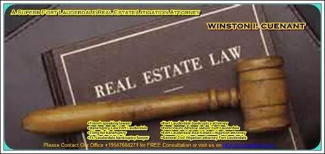 Winston I. Cuenant – A Superb Fort Lauderdale Real Estate Litigation Attorney